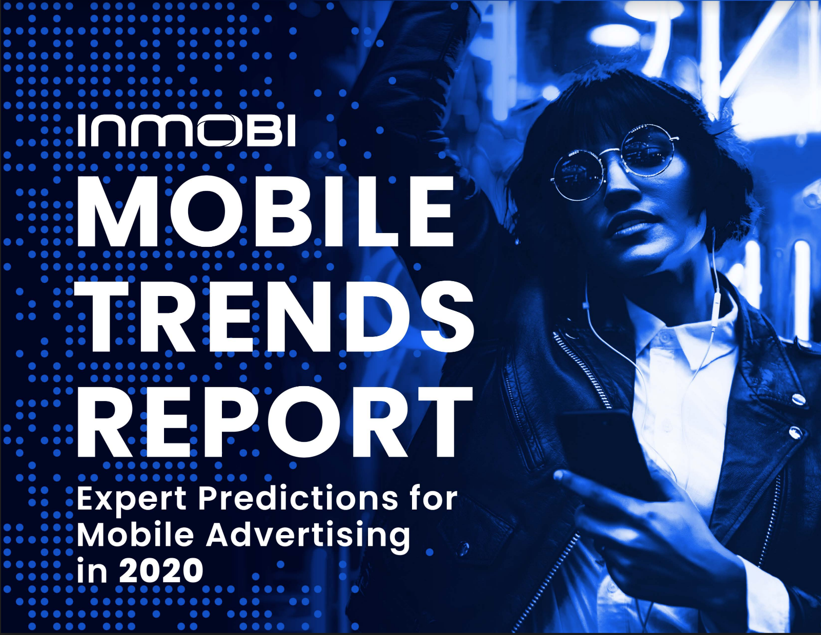 2020 Mobile Trends Report